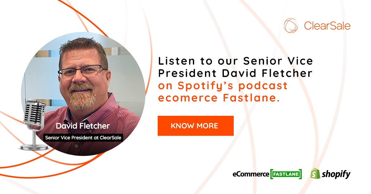 Listen to our Senior Vice Precident David Fletcher on Shopify's podcast ecommerce Fastlane