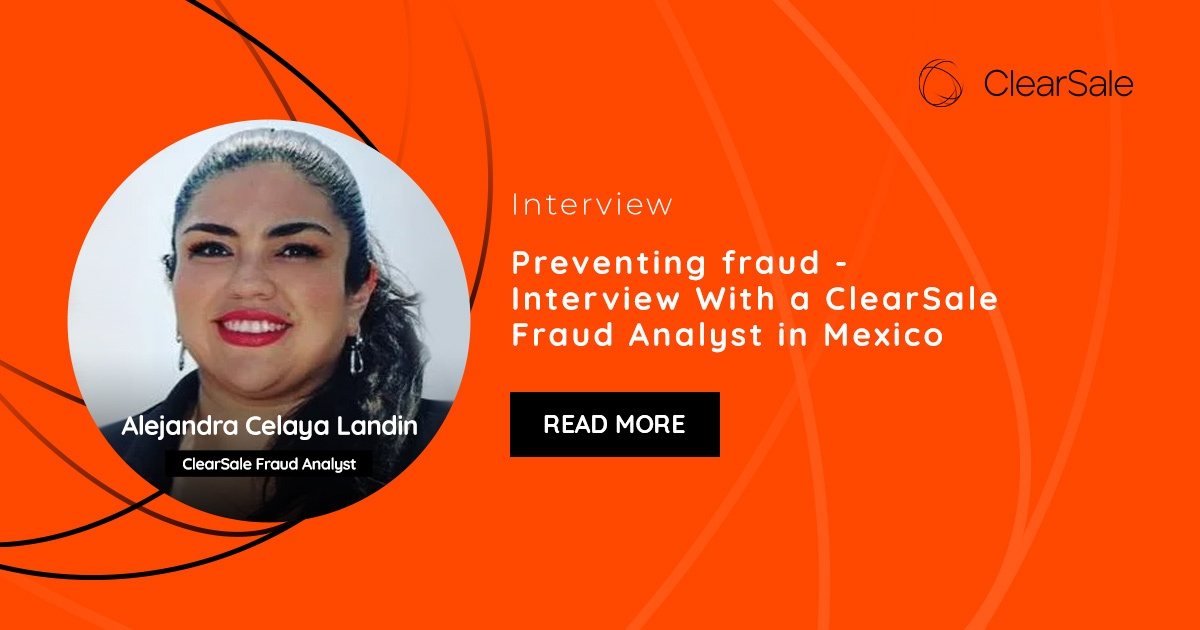 How ClearSale Fraud Analysts Make Their Decisions