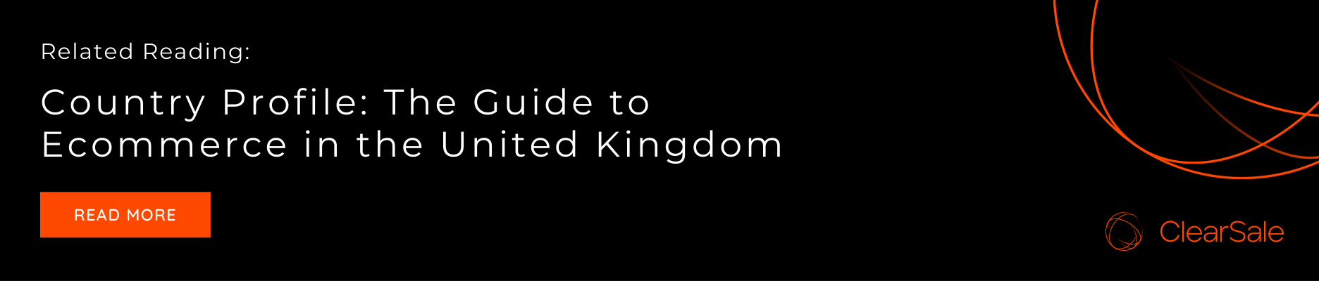 Related Reading: Country Profile: The Guide to Ecommerce in the United Kingdom