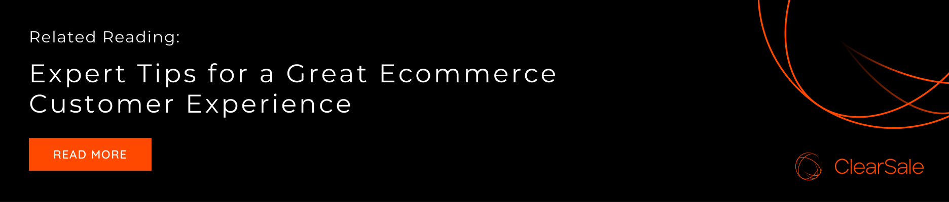Related Reading: Expert Tips for a Great Ecommerce Customer Experience