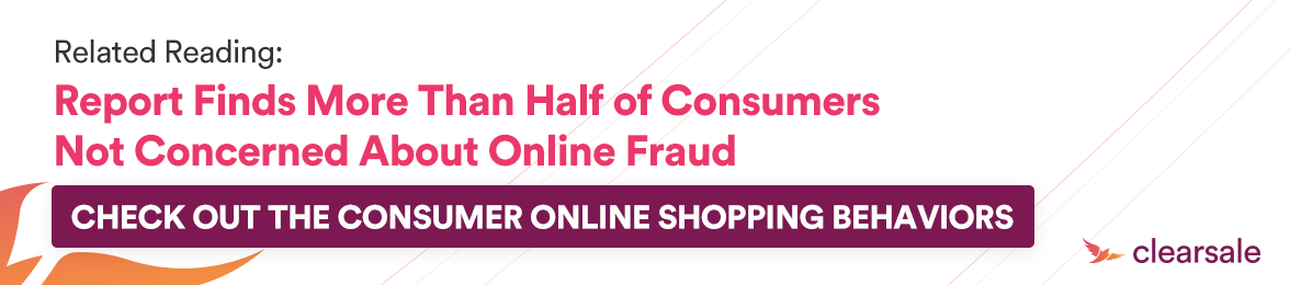 CTA - Blog - Report Finds More Than Half of Consumers Not Concerned About Online Fraud