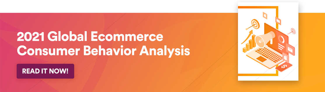 2021 Global Ecommerce Consumer Behavior Analysis
