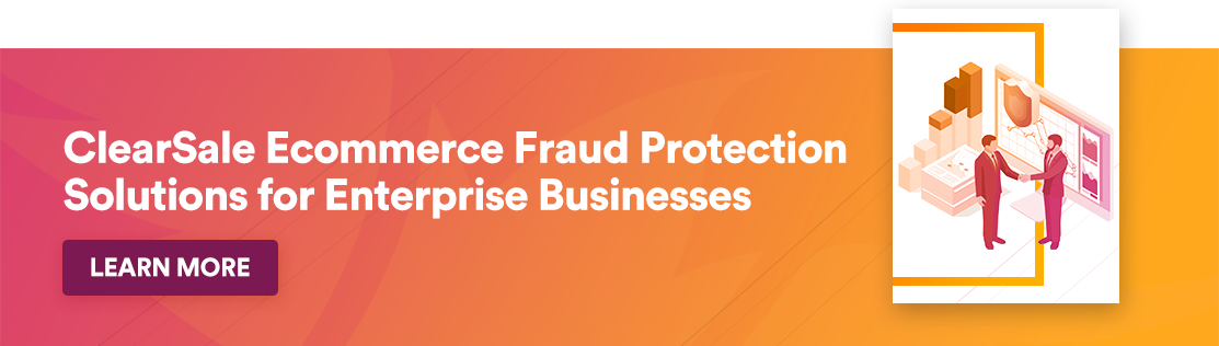 learSale Ecommerce Fraud Protection Solutions for Enterprise Businesses - Learn More