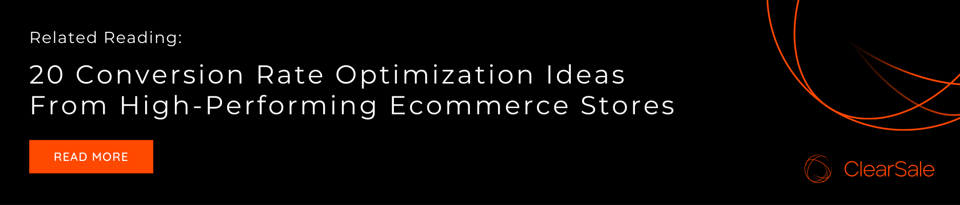 Related Reading: 20 Conversion Rate Optimization Ideas From High-Performing Ecommerce Stores
