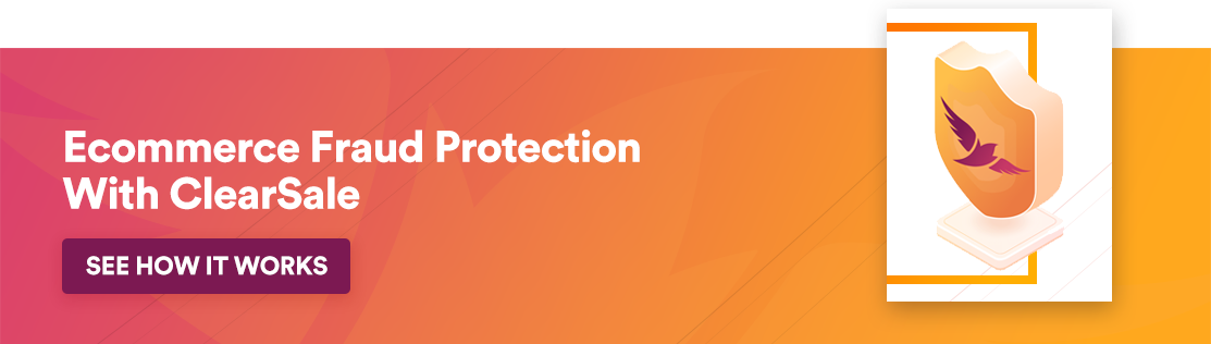 Ecommerce Fraud Protection With ClearSale