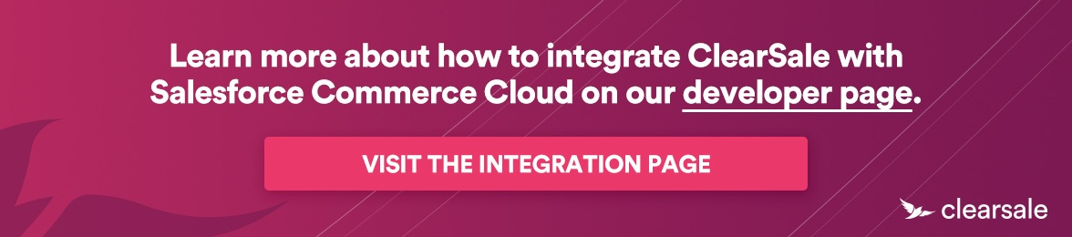 Visit the integration page to use ClearSale in Salesforce Commerce Cloud