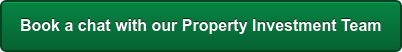 Book a chat with ourProperty Investment Team