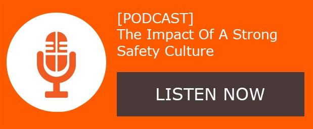 podcast-impact-of-a-strong-safety-culture