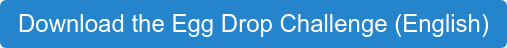 Download the Egg Drop Challenge (English)