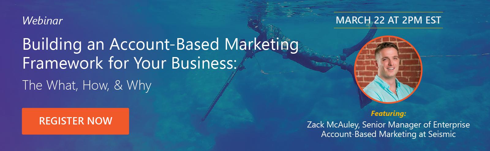Building an Account-Based Marketing Framework