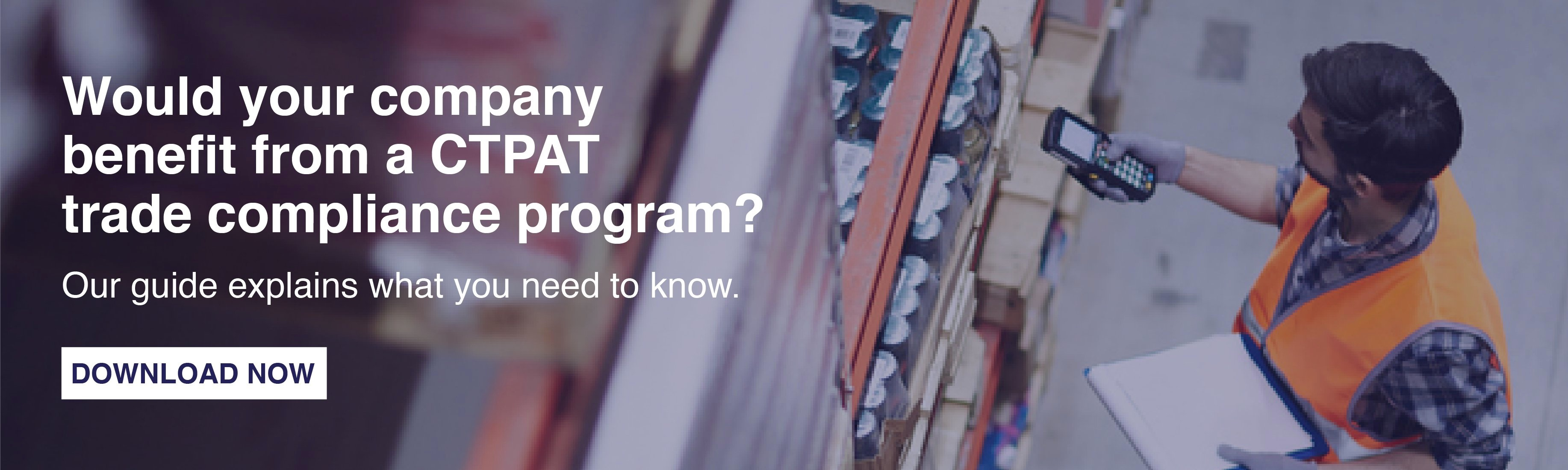 CTPAT Trade Compliance Program Guide