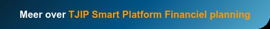 Meer over TJIP Smart Platform Financiel planning