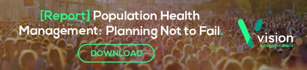 [Report] Population Health Management: Planning Not to Fail