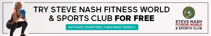 Try Steve Nash Fitness World & Sports Club for Free - 7 Day Free Pass