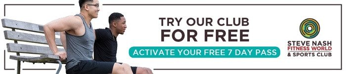 Try Steve Nash Fitness World & Sports Club for Free - Activate 7 Day Free Pass