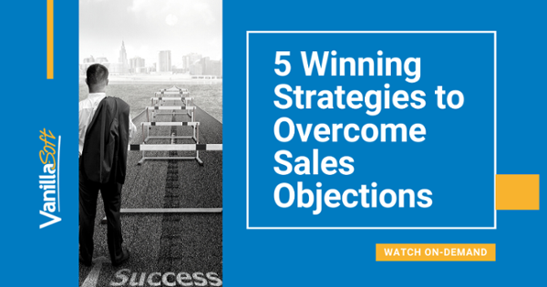 Winning Strategies to Overcome Sales Objections ----- Watch Now