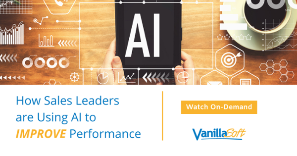 How Sales Leaders are Using AI to Improve Performance ----- Watch Now!
