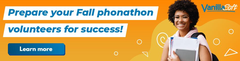 prepare your fall phonathon volunteers