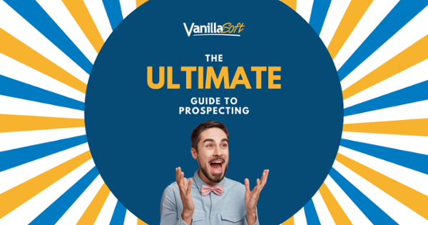Get Your Copy The Ultimate Guide to Prospecting