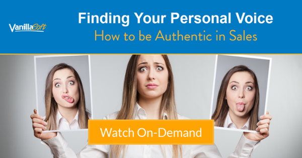 Watch Now  Finding Your Personal Voice: How to be Authentic in Sales