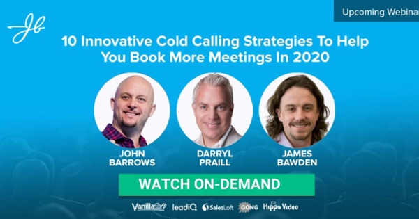 Cold Calling Strategies  to Book More Meetings --- Watch Now! ---