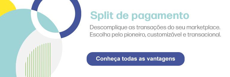Split de pagamento - Conheça as vantagens