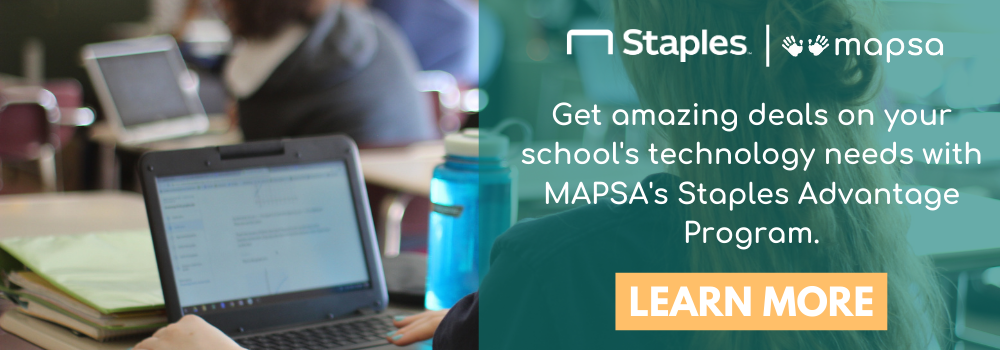 Staples | mapsa. Get amazing deals on your school's technology needs with MAPSA's Staples Advantage Program. Learn more.
