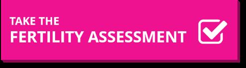 Take the Fertility Assessment