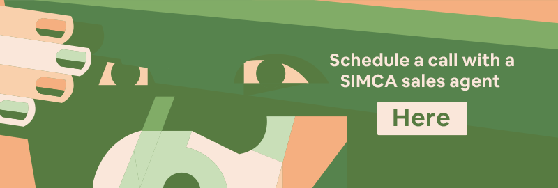 Schedule a call with a SIMCA sales agent here
