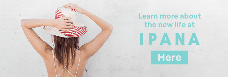 Learn more about the new life at Ipana here