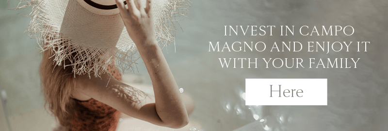 Invest in Campo Magno and enjoy it with your family