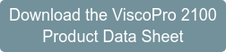 Download the VISCOpro 2100 Product Data Sheet