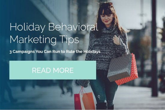 Holiday Behavioral Marketing Tips
