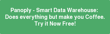 Panoply - Smart Data Warehouse:  Does everything but make you Coffee. Try it Now Free!