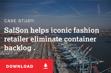 SalSon helps iconic fashion retailer eliminate container backlog