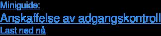 Miniguide: Anskaffelse av adgangskontroll Last ned nå