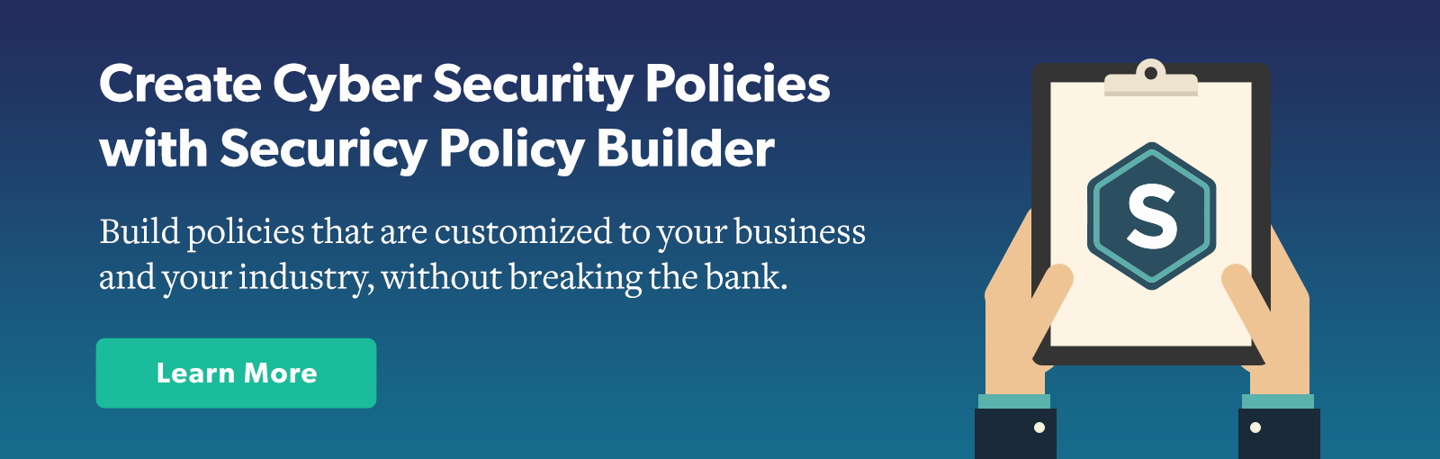 Create your own custom policy set with Securicy Policy Builder!