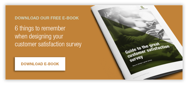 Download our free e-book - 6 things to remember when designing your customer satisfaction survey