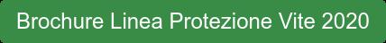Brochure Linea Protezione Vite 2020
