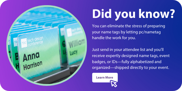 let pc/nametag alphabetize and organize your event badges