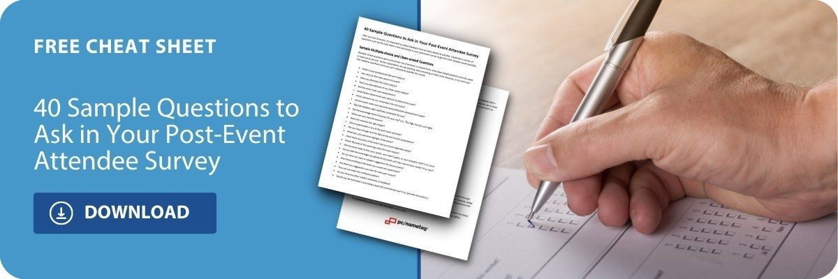 download the free cheat sheet - 40 sample questions to ask in your post event survey