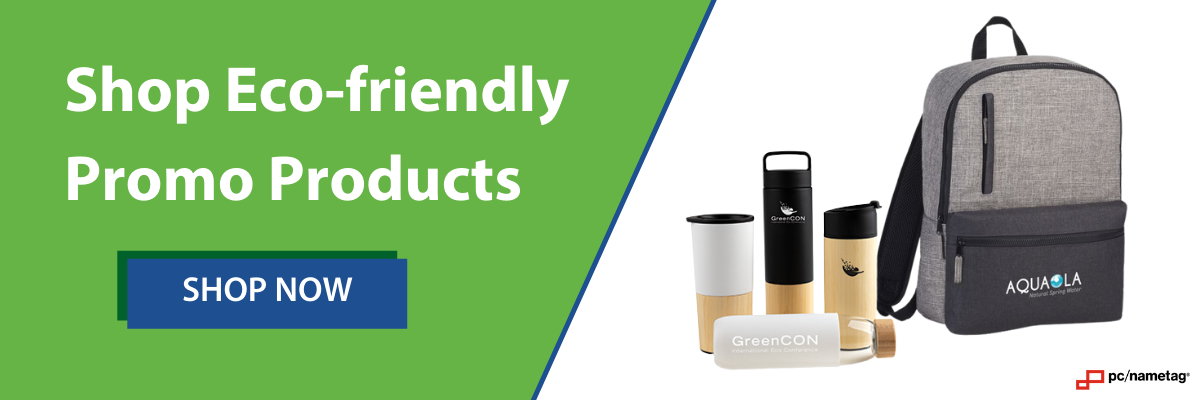 shop pc/nametag's eco-friendly promotional products
