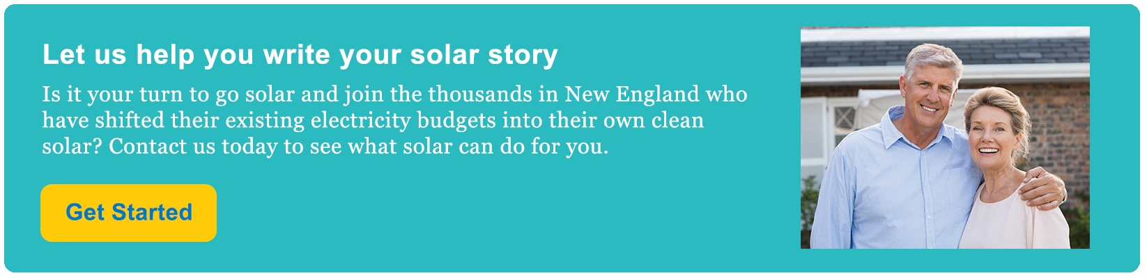 Contact us today to go solar and join the thousands in New England who have shifted their existing electricity budgets into their own clean solar.