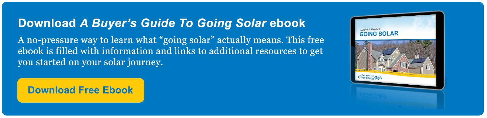 "Download A Buyer's Guide To Going Solar ebook to learn what ""going solar"" actually means to get you started on your solar journey."