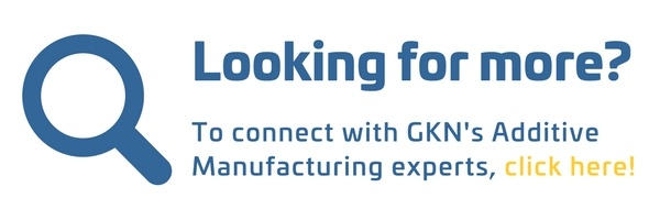 Connect with GKN's Additive Manufacturing experts!