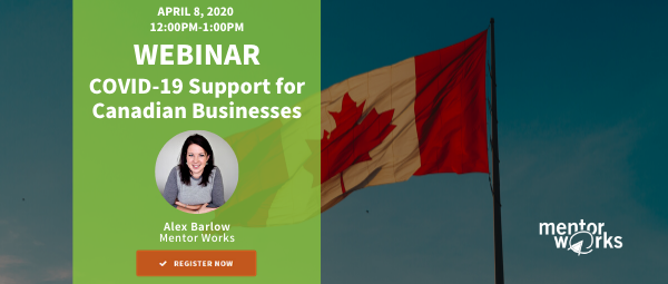 April 8 COVID-19 Support for Canadian Businesses Webinar