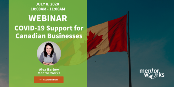 Register for the COVID-19 Canadian Government Funding Webinar on July 8, 2020