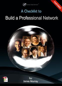 Get the FREE Checklist To Build a Professional Network Here >