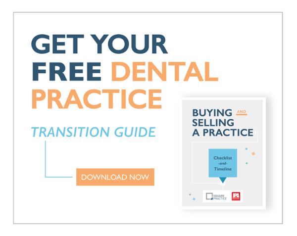 Dental Practice Transitions