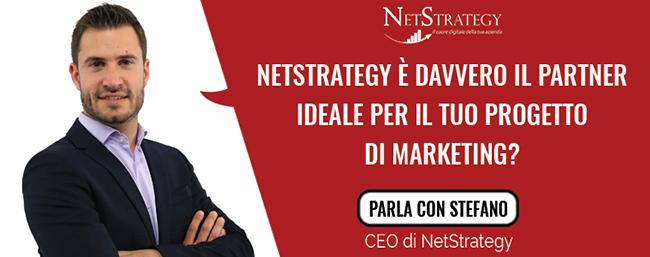Netstrategy è davvero il partner ideale per il tuo progetto di marketing?